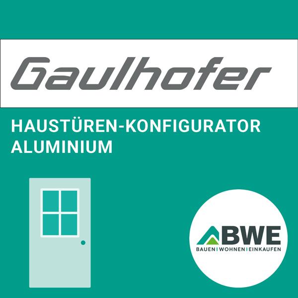 Onlinekonfigurator: Aluminiumhaustüren von Gaulhofer | BWE in Unterschleißheim